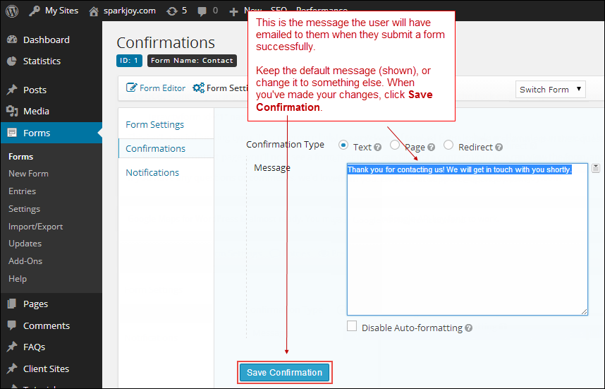 Edit the Confirmation message your users will receive.