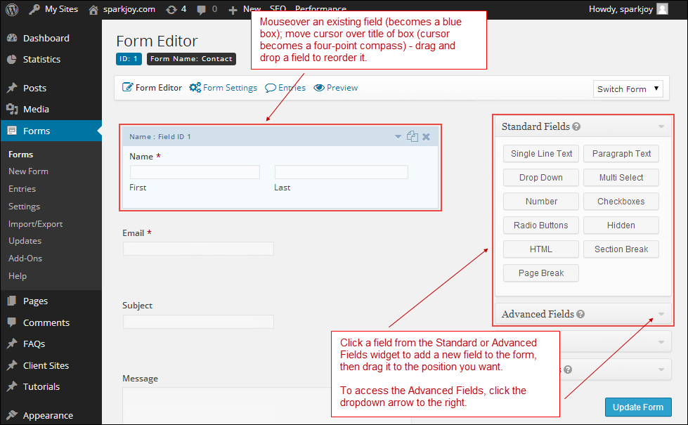 Add, Edit, or reorder form fields.